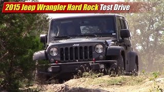 2015 Jeep Wrangler Rubicon Hard Rock Test Drive