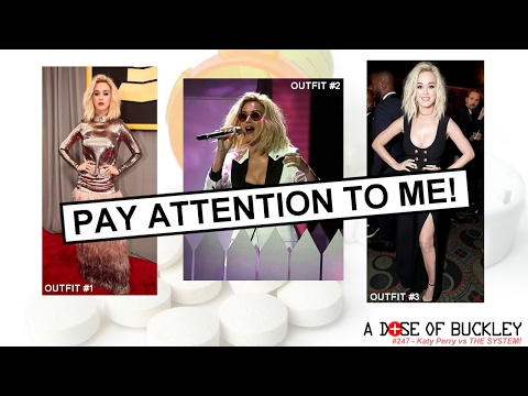 Katy Perry vs THE SYSTEM! - A Dose of Buckley