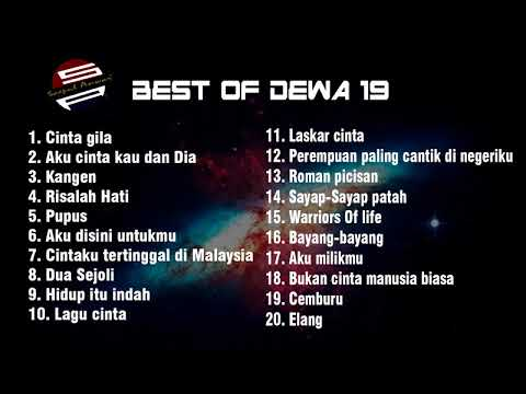 Lagu terbaik Dewa 19 Full album