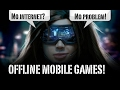 Top 5 FREE to PLAY offline mobile games to play in 2017