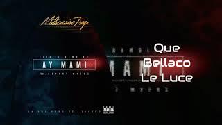 Ay Mami (Letra) - Tito El Bambino Ft. Bryant Myers