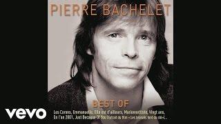 Pierre Bachelet - Écris-moi (audio)