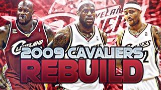 2009 CLEVELAND CAVALIERS REBUILD! (NBA 2K20)