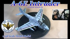 Building the Hobby Boss 1/48 Scale A-6E Intruder Medium Attack Jet