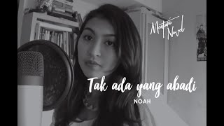 Mentari Novel - Tak Ada yang Abadi - Peterpan/Noah