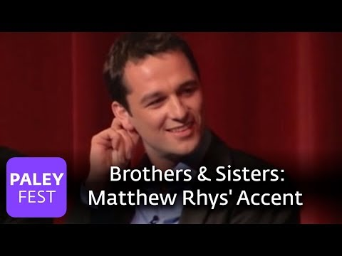 Brothers & Sisters - Matthew Rhys' British Accent streaming vf