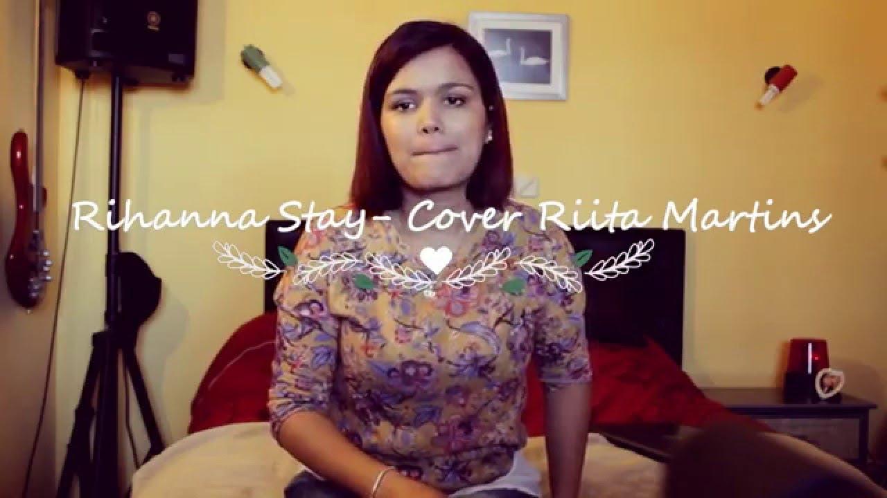 Rihanna Stay -Cover Rita Martins - YouTube  Rihanna Stay -C...