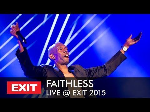 EXIT 2015 | Faithless - We Come 1 Live