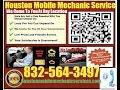 Mobile Mechanic Houston TX 832-564-3497 Auto Car Repair Service