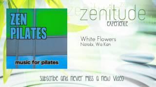 Zen Pilates - Natobi, Wa Kan - White Flowers - ZenitudeExperience