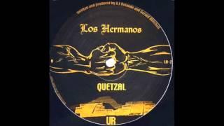 Los Hermanos - Quetzal