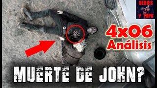FEAR The Walking Dead 4x06 ANÁLISIS | ¿MUERTE de JOHN?