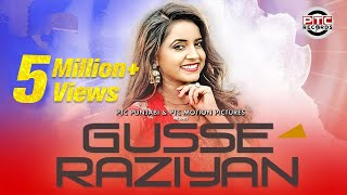 Gusse Raziyan | Neha Sharma | Full Video | Latest Punjabi Song 2017 | PTC Motion Pictures