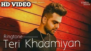 Teri khamiyan Akhil Ringtone 2018 | New Punjabi Song Ringtone