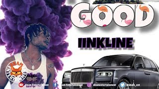 Iinkline - Life Fi Good - January 2019