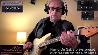 "Flavio De Salve plays his preset: ""DRAP FDS rock"" for Helix & HX Stomp!"