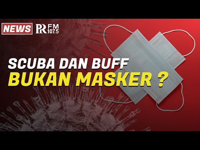 Achmad Yurianto Ungkap Syarat Masker untuk Halau Virus, Scuba dan Buff Tak Termasuk