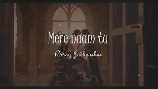 Mere naam tu (Sub español - Hindi) | Abhay Jodhpurkar | Zero