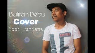 Butiran Debu Romor - Cover Yopi Pariama