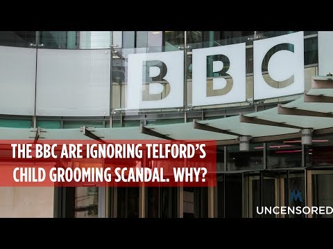 BBC ignoring Telford child grooming scandal. Why?