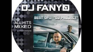"Dj Fanyo - Best of ""Dj Project"" ... (Exclusive Mix)"
