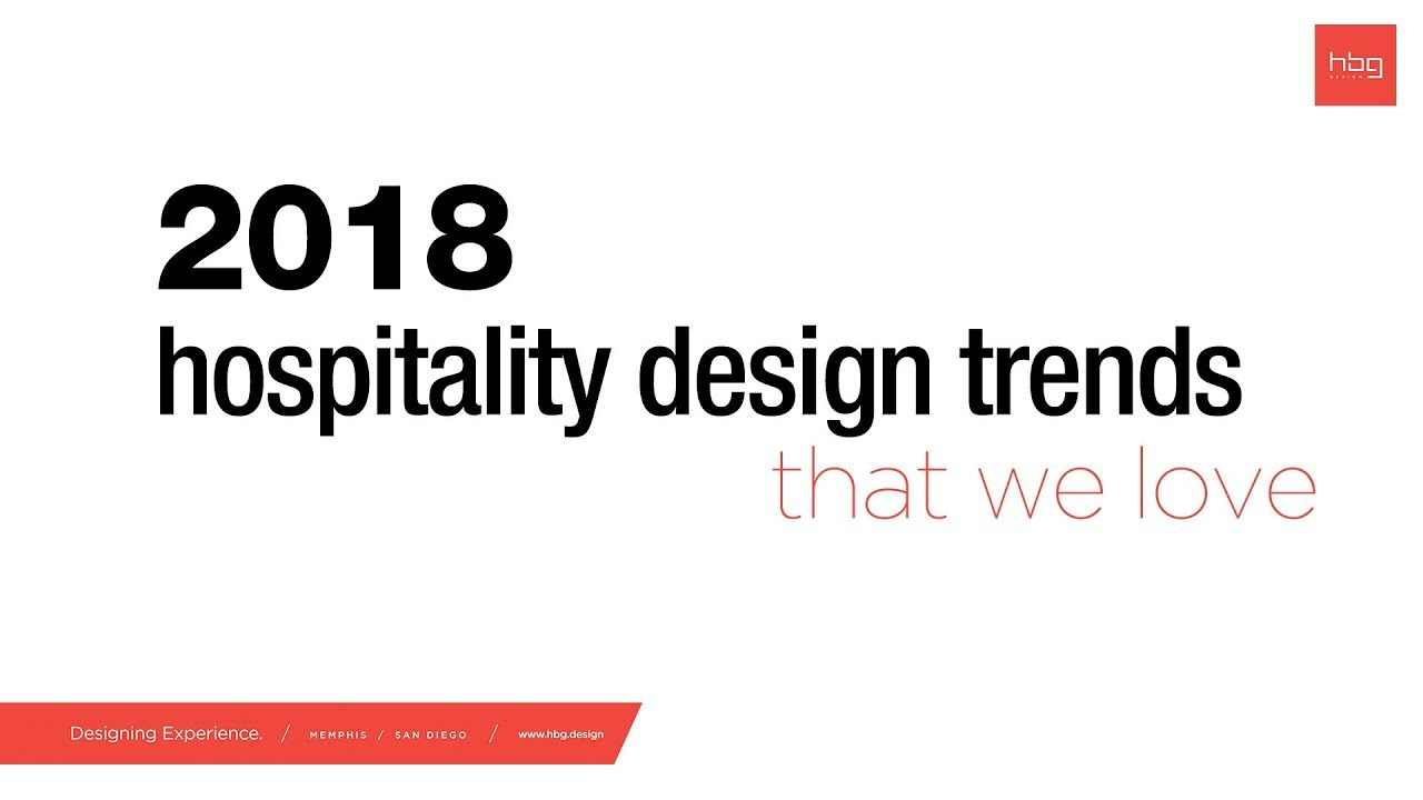 Top Hospitality Design Trends for 2018