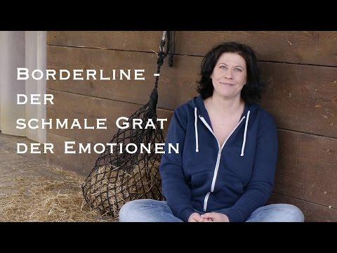 Borderline, der schmale Grat der Emotionen