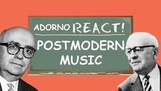 Adorno on Postmodern Music