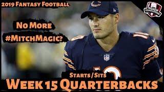 2019 Fantasy Football Advice - Week 15 Quarterbacks - Start or Sit? Every Match Up