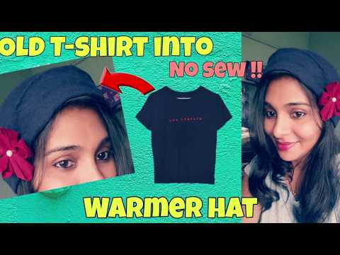How to Convert old t-shirt into hat ( no sew ) / beanie hat in 5 minutes