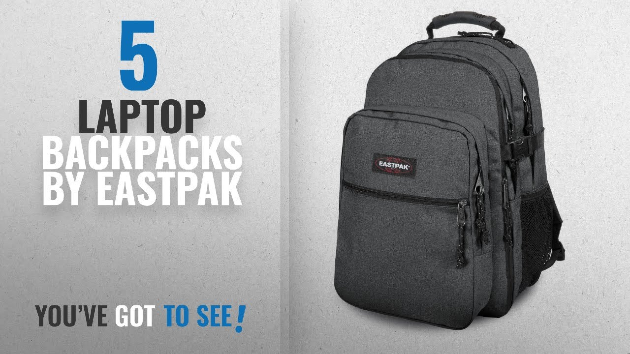 Top 10 Eastpak Laptop Backpacks [2018]: EASTPAK TUTOR ...