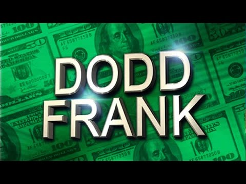 What is Dodd Frank?
