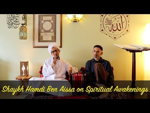 shaykh-hamdi-ben-aissa-on-spiritual-awakenings