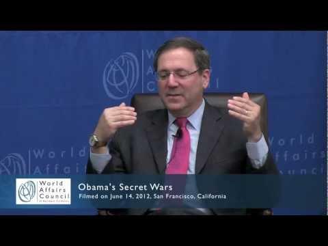 David Sanger on Obama's Secret Wars In Brief