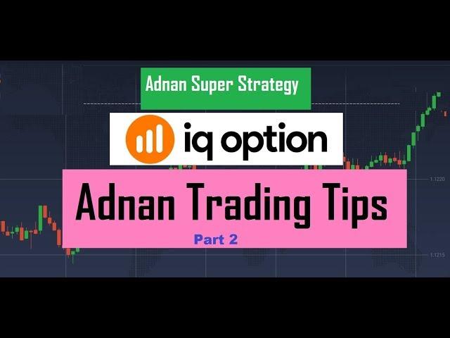 100% Gain Adnan Super Strategy 2019 -  Part 2 [Best Binary Option Strategy]