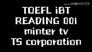 TOEFL iBT READING 001