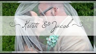 Kristi & Jacob's Wedding Video
