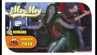 "Download Video TERPANASS.. "" iMeyMey "" ASYIKNYA GOYANG BEGINII ... (LIVE KONSER REMBANG 2014) MP3 3GP MP4"