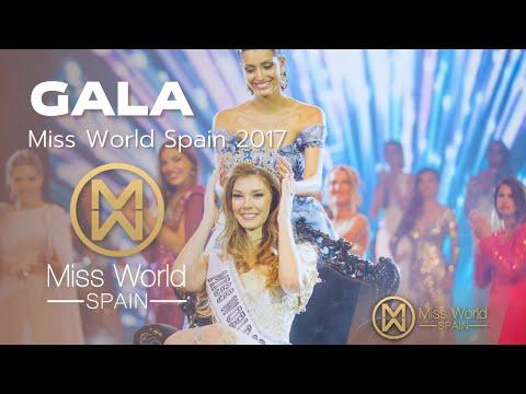 Gala Miss World Spain 2017 (Parte 1)