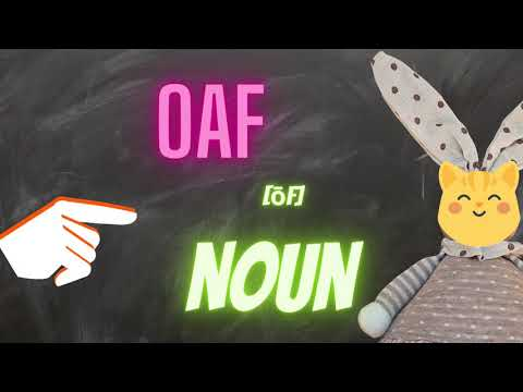 English Vocabulary: oaf (n.)