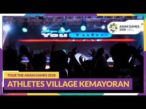 Tour The Asian Games 2018  Athletes Village Kemayoran