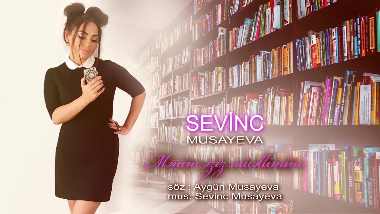 Sevinc Musayeva Menim Eziz Muellimim 2019 (Yeni 2019)