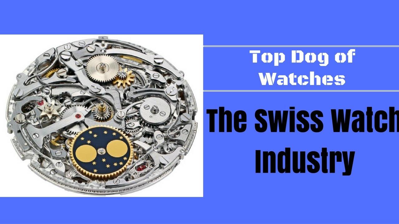 The Amazing Swiss Watch Industry