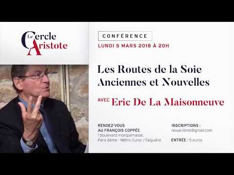 Eric de la Maisonneuve  Les Routes de la Soie