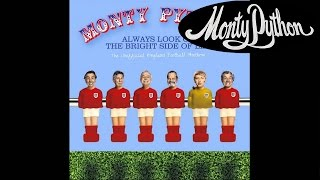 Always Look On The Bright Side Of Life The Unofficial England Football Anthem Monty Python