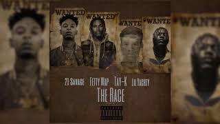 Gambar cover Tay K Ft 21 Savage Fetty Wap & Lil Yachty - The Race Remix