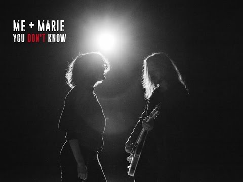 ME + MARIE - You don´t know