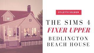 THE SIMS 4 FIXER UPPER :: 🌞 BEDLINGTON BEACH HOUSE 🌞