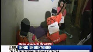 Proses rekonstruksi ibu kandung dan ayah tiri aniaya anak di Bandar Lampung - BIS 30/03