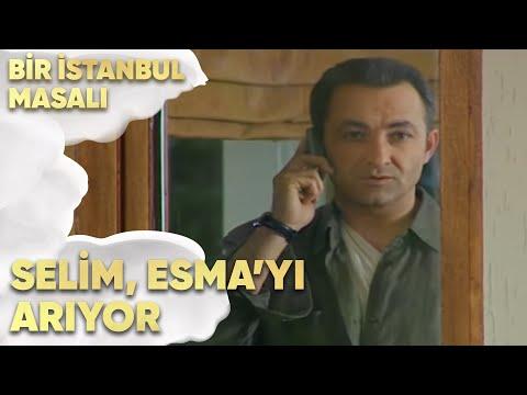 Selim Esmayı Arıyor Bir Istanbul Masalı 33 Bölüm Youtube